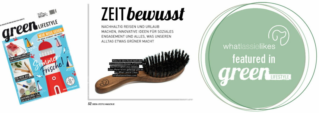 whatlassielikes wird in dem Magazin Green liefestyle, 3. Ausgabe 2020 als zeitbewußtes Unternehmen vorgestellt.
